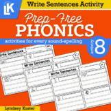 Write Sentences | Prep-Free Phonics | Distance Learning