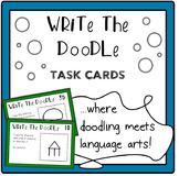 Write The Doodle Task Cards - drawing and descriptive writing practice