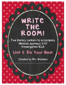 Write-The-Room Centers for National Journeys 2017 Kindergarten Unit 5