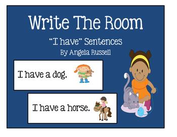 "Write The Room ~ "" I Have"" Sentences"