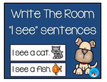 "Write The Room ~ ""I See"" Sentences"