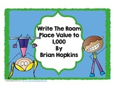 Write The Room Place Value to 1,000 - Common Core