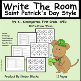 Write The Room Saint Patrick's Day Style  Pre-Primer Words