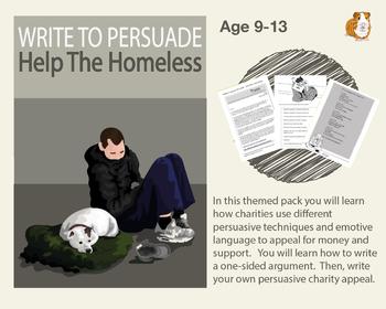 Write To Persuade: Help The Homeless (Persuasive Writing Pack) 9-14