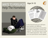 Write To Persuade: Help The Homeless (Persuasive Writing P