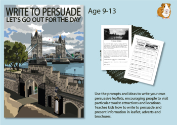 Write To Persuade: Let's Go Out For The Day (Persuasive Writing Pack) 9-14