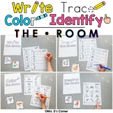 Write Trace Color Identify the Room Bundle [ 40 Weeks of Writing Practice ]