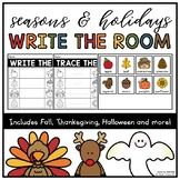 Seasons & Holidays Write/Trace the Room for Kindergarten: