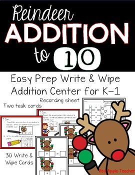 Write & Wipe Addition to 10--Reindeer Themed Addition Center for K-1