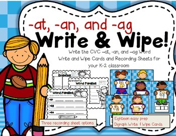 Write & Wipe--CVC Word Family -at, -ag, and -an