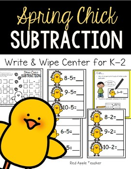Write & Wipe Subtraction---Spring Chick Themed Center for K-2