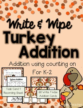 Write & Wipe Turkey Addition--Addition Center Using Counting On for K-2