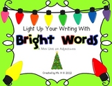 Write With Bright Words [A Mini Holiday Unit on Adjectives]