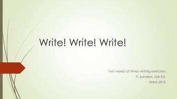 Write! Write! Write! 10+1 20 minute Writing Prompts
