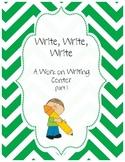 Write, Write, Write Part 1  A Work on Writing Center
