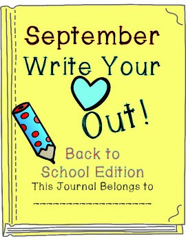 Write Your Heart Out! A Notebook of 31 Writing-Prompts for September