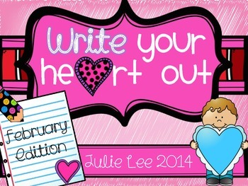 Write Your Heart Out February Edition Writing Center