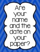 Write Your Name and The Date on Your Paper Reminder Poster