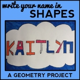Write Your Name in Shapes: Geometry Project, End of Year Math Project, 4th - 6th
