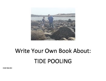 Write Your Own Book About:  Tide Pooling
