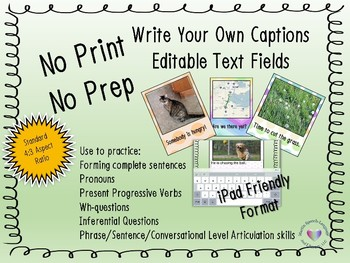 Write Your Own Captions with Editable Text Fields Standard/iPad