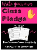Write Your Own Class Pledge **No Prep** **Build Classroom Community**