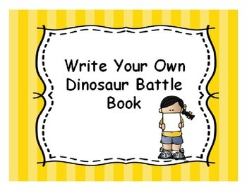 Write Your Own Dinosaur Battle Book