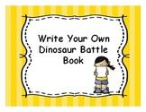 Write Your Own Dinosaur Battle Book