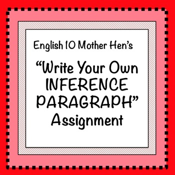 Write Your Own Inference Paragraph