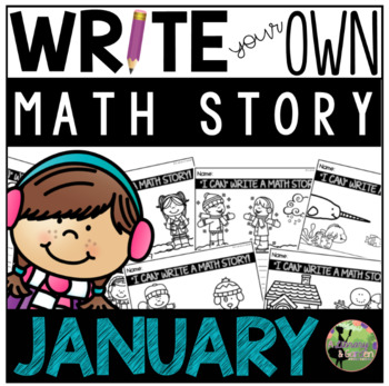 Write Your Own Math Story (January Math Center)