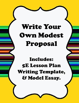 Write Your Own Modest Proposal