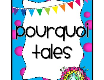 Write Your Own Pourquoi Tale