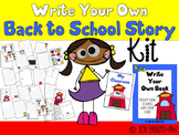 Write Your Own Story BACK TO SCHOOL, Make Book, Beginning Writing Booklet