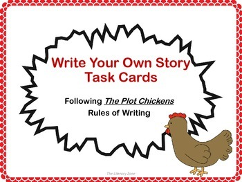 """Write Your Own Story Task Cards following """"The Plot Chicke"""