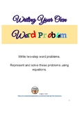 Write Your Own Word Problem (2 Steps)