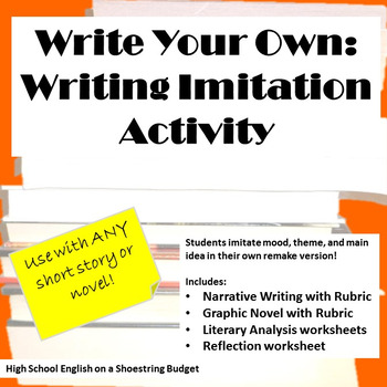 Write Your Own: Writing Imitation Activity, Works with any Novel or Short Story