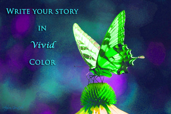 """Write Your Story In Vivid Color""-Inspirational Poster for"