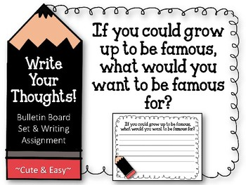 Write Your Thoughts. Bulletin Board Set. Writing. Grow up