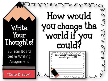 Write Your Thoughts. Bulletin Board Set. Writing. How can