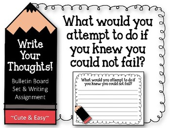 Write Your Thoughts. Bulletin Board Set. Writing. What wou