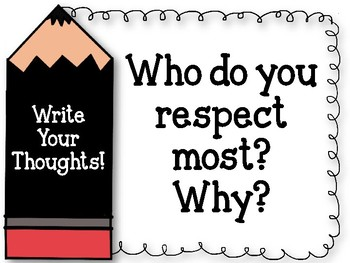 Write Your Thoughts! Bulletin Board. Writing Assignment. Who do you respect?