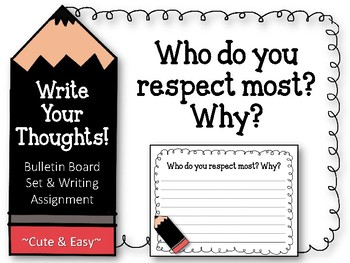 Write Your Thoughts! Bulletin Board. Writing Assignment. W