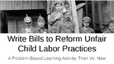Write a Bill to Reform Unfair Child Labor Practices, 19th
