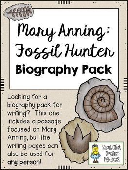 Write a Biography - Mary Anning: Fossil Hunter (or any oth