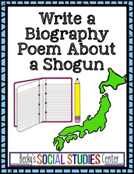 Write a Biography Poem about a Shogun - A Project of Japan