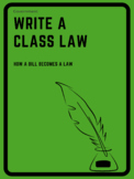 Write a Classroom Law (How a Bill Becomes a Law Activity)
