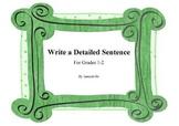 Write a Detailed Sentence
