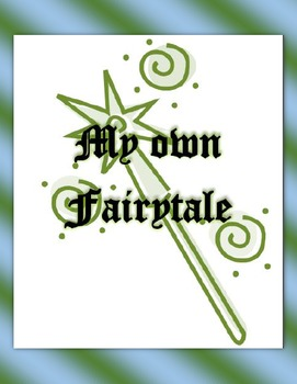 Write a Fairytale!