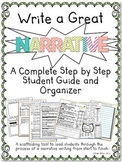 Write a Great Narrative- A Complete Step by Step Student Guide and Organizer
