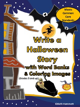 Write a Halloween Story with Word Bank/Coloring Images (Gr. 3 and up)